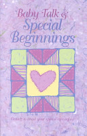 Baby Talk and Special Beginnings