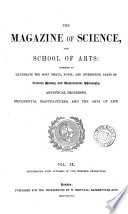 The Magazine of Science, and School of Arts