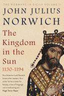 The Kingdom in the Sun, 1130-1194