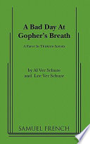 A Bad Day at Gopher's Breath