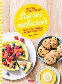 Pdf Desserts et goûters aux sucres naturels Telecharger