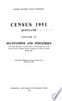 Census 1951. Report on the Fifteenth Census of Scotland: Occupations and industries