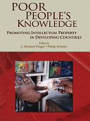 Poor People's Knowledge: Promoting Intellectual Property in ...