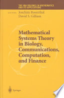 Mathematical Systems Theory In Biology  Communications  Computation And Finance