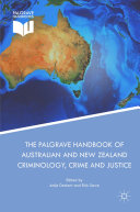 The Palgrave Handbook of Australian and New Zealand Criminology, Crime and Justice