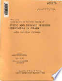 Investigations on the basic theory of static and dynamic pressure phenomena in grain under conditions of storage