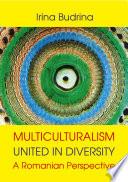 Multiculturalism: United in Diversity