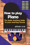 How To Play Piano Quick Pdf/ePub eBook