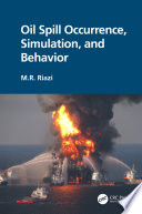 Oil Spill Occurrence  Simulation  and Behavior