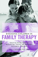Engaging Children In Family Therapy Book PDF
