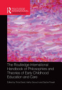 Pdf The Routledge International Handbook of Philosophies and Theories of Early Childhood Education and Care Telecharger