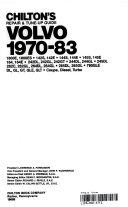 Chilton s Repair   Tune up Guide  Volvo 1970 83