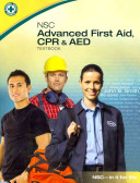 NSC Advanced First Aid  CPR   AED