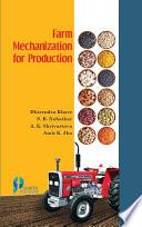 Farm Mechanization for Production