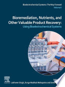 Bioremediation  Nutrients  and Other Valuable Product Recovery Book