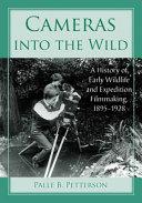 Cameras Into the Wild Book