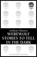 Pdf Werewolf Stories to Tell in the Dark