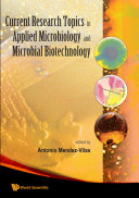 Current Research Topics in Applied Microbiology and Microbial Biotechnology