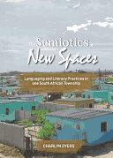 The Semiotics of New Spaces