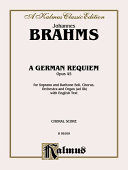 A German Requiem, Op. 45: Satb with S, Bar Soli (Orch.) (English Language Edition)