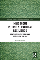 Indigenous Intergenerational Resilience