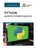 Python Guide for Complete Beginners