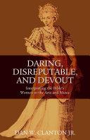 Daring  Disreputable and Devout