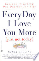 Every Day I Love You More  Just Not Today