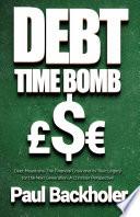 Debt Time Bomb! Debt Mountains!