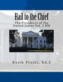 Hail to the Chief Vol. 2 Bw