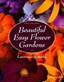 Beautiful Easy Flower Gardens
