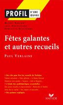Pdf Profil - Verlaine (Paul) : Fêtes galantes et autres recueils Telecharger