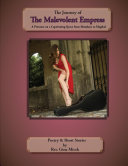 The Journey of the Malevolent Empress  A Priestess on a Captivating Quest from Mundane to Magikal