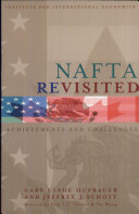 NAFTA Revisited: Achievements and Challenges ebook