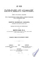 An Old Zand Pahlavi Glossary Book