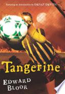 """Tangerine"" by Edward Bloor, Danny De Vito"
