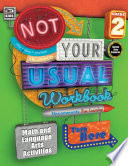Not Your Usual Workbook  Grade 2 Book