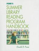 Fiore s Summer Library Reading Program Handbook