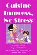 Cookbook Cuisine Impress No Stress - pdf edition