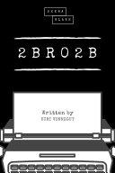 2 B R 0 2 B (Sheba Blake Classics) Pdf/ePub eBook