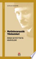 Metinlerarasılık Yöntemleri Ömer Seyfettin'in Hikâyeleri