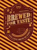 Brewed for Taste