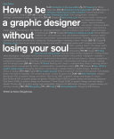 Pdf How to Be a Graphic Designer without Losing Your Soul Telecharger