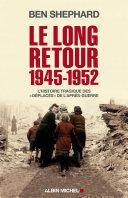 Le Long Retour 1945-1952 ebook
