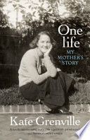 One Life  : My Mother's Story