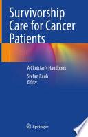 Survivorship Care for Cancer Patients