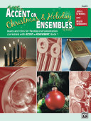 Accent on Christmas   Holiday Ensembles for Flute