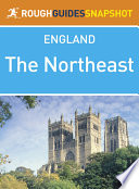 The Northeast  Rough Guides Snapshot England