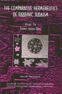 Comparative Hermeneutics of Rabbinic Judaism, The, Volume Six