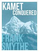Kamet Conquered